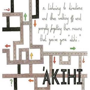 Akihi, o, no estar igual de perdido tras haber preguntado cómo llegar a algún sitio
