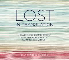 Lost in Translation o el dilema de las palabras de imposible traducción