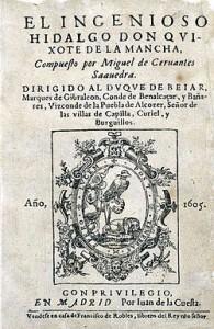 """""""El Ingenioso Hidalgo Don Quijote de la Mancha"""" (1605)"""